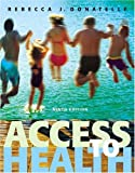img - for Access to Health (9th Edition) (Donatelle Series) book / textbook / text book