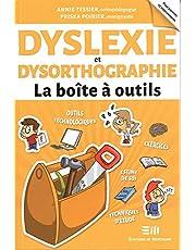 Dyslexie et Dysorthographie - La boîtes à outils
