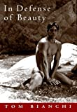 In Defense of Beauty, Tom Bianchi, 0517702231