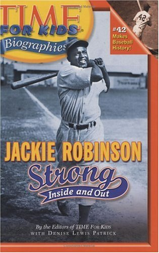 Download Time For Kids: Jackie Robinson: Strong Inside and Out PDF