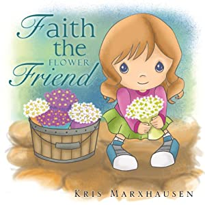 Faith the Flower Friend Audiobook