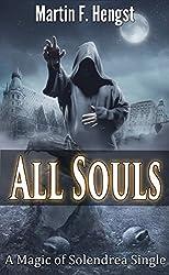All Souls: A Magic of Solendrea Single
