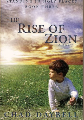 The Rise of Zion (Standing in Holy Places Book - Mo In Stores Independence