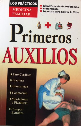 Primeros auxilios medicina familiar (Spanish Edition) [Tomo] (Tapa Blanda)