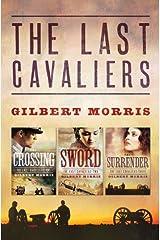Last Cavaliers Trilogy (The Last Cavaliers) Kindle Edition