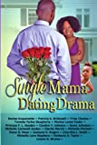 img - for Single Mama Dating Drama book / textbook / text book