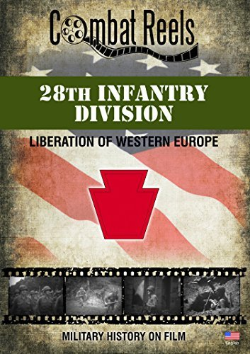 28th Infantry Division: Liberation of Western Europe: US Army World War II DVD Video