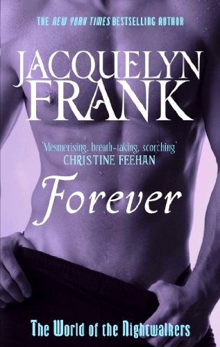 Forever World Of Nightwalkers Book 2 Kindle Edition By Jacquelyn