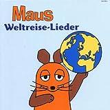 Maus-Weltreise-Lieder