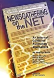 img - for Newsgathering on the Net: An Internet Guide for Australian Journalists book / textbook / text book