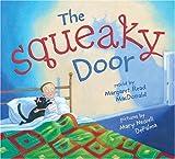 The Squeaky Door, Margaret Read MacDonald, 0060283742