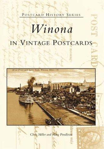 Winona In Vintage Postcards   (MN)   (Postcard History Series)