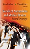 Recalls of Automobiles and Medical Devices, John Paulose and Zhou Kihara, 1621001229