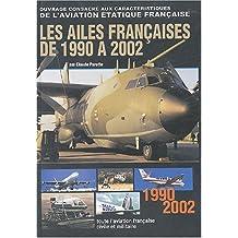 Les ailes françaises de 1990 à 2002