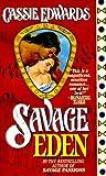 Savage Eden, Cassie Edwards, 0505523167