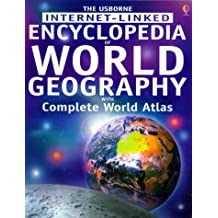 Encyclopedia Of World Geography With World Atlas Internet Linked