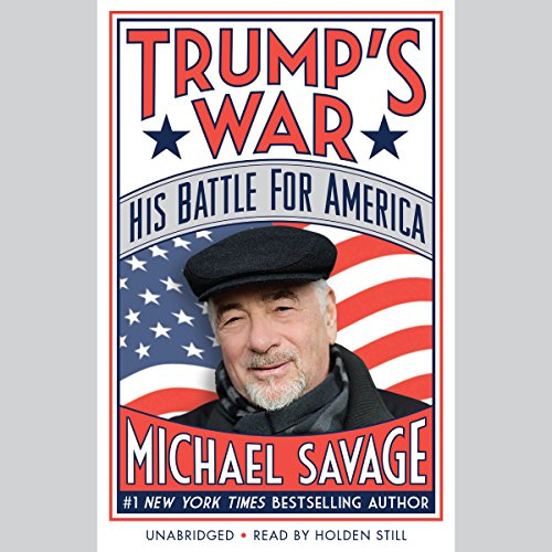 Trump's War: His Battle for America Audiobook [Free Download by Trial] thumbnail