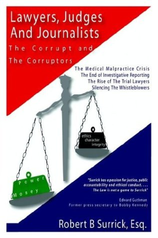 Lawyers, Judges and Journalists: The Corrupt and the Corruptors
