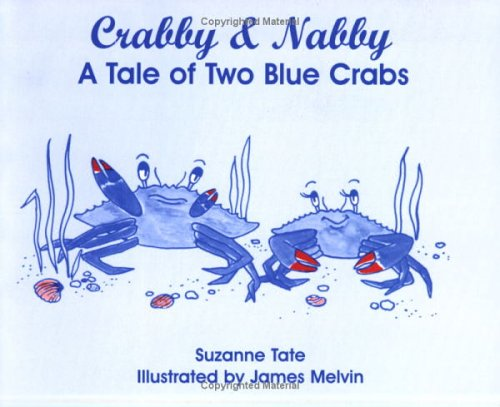 Crabby & Nabby: A Tale of Two Blue (Crabby Crab)