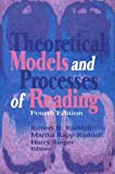 Theoretical Models and Processes of Reading, , 0872074374
