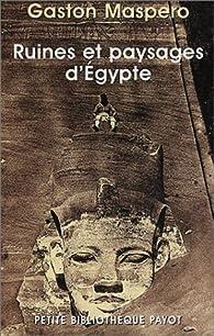 Ruines et paysages d'Egypte par Gaston Maspero