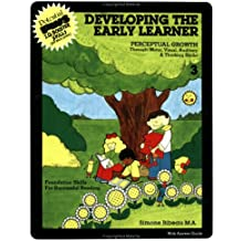 Developing the Early Learner: Level 3