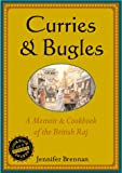 img - for Curries and Bugles: A Memoir & Cookbook of the British Raj book / textbook / text book