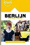 Berlijn: slow travel in de stad (Puur! Book 1)