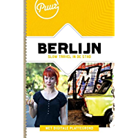 Berlijn: slow travel in de stad (Puur! Book 1)