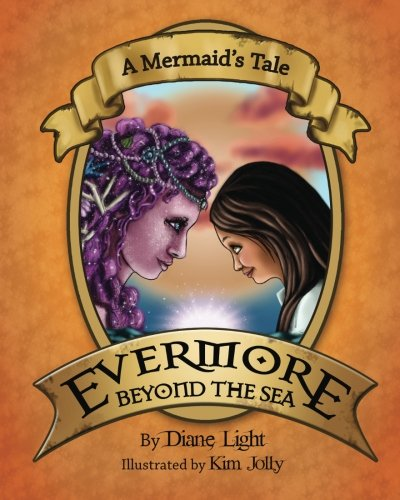 A Mermaid's Tale: Evermore Beyond the Sea ebook