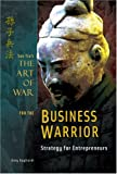 Art of War for the Business Warrior