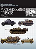 Panzergrenadier Divisions 1939-1945 (Spellmount Vehicle Identification Guide)