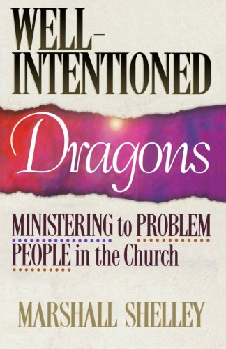 Well-Intentioned-Dragons-Ministering-to-Problem-People-in-the-Church