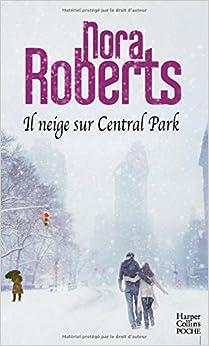 Il neige sur Central Park: une lecture cocooning pour les soirées d hiver
