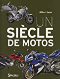 UN SIECLE DE MOTOS