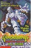 The Mummy Walks (Goosebumps 2000)