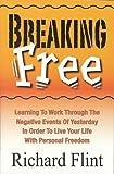 Breaking Free, Richard Flint, 0937851256