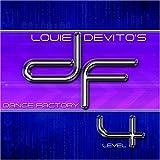 Louie Devito's Dance Factory Level 4