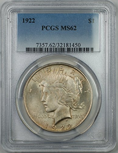 1922 Peace Silver Dollar Coin $1 PCGS MS-62 (1N) Light Toning
