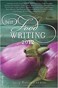 Holly Hughes Best Food Writing