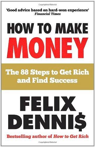 By Felix Dennis: 88, the Narrow Road: A Brief Guide to the Getting of Money. Felix Dennis pdf epub
