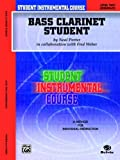 Student Instrumental Course Bass Clarinet Student, Neal Porter and Fred Weber, 0757908586