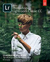 Adobe Photoshop Lightroom Classic CC Classroom in a Book, 2019 Release Front Cover