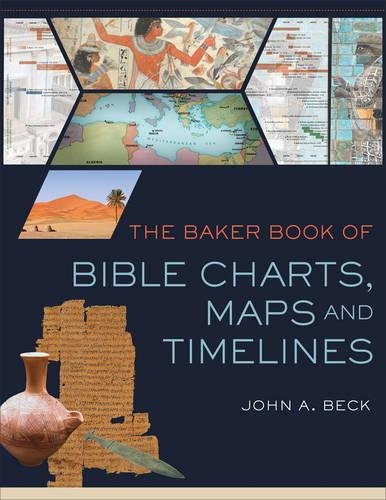 The Baker Book of Bible Charts, Maps, and Time Lines ()
