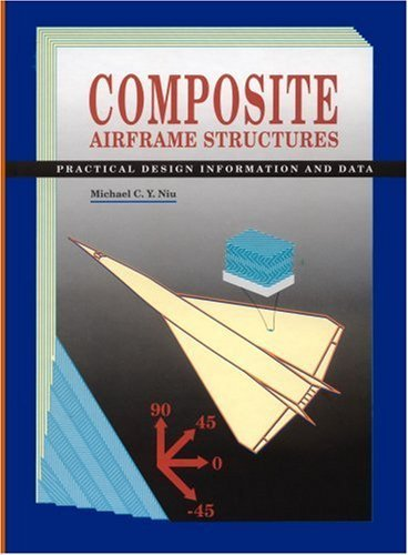 By Michael Chun-Yung Niu - Composite Airframe Structures (Third Edition) (2011-01-15) [Hardcover] PDF
