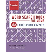 Funster Word Search Book for Moms 101 Large-Print Puzzles: Brain exercise that mom will love