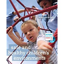 Safe and Healthy Children's Environments
