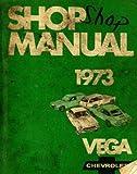 ST-300-73 Vega Chevrolet Shop Manual 1973 Used