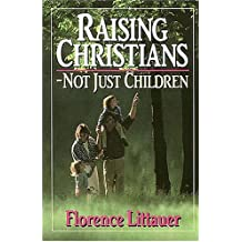 Raising Christians - Not Just Children