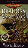 Dragons of a Vanished Moon: The War of Souls, Volume Three